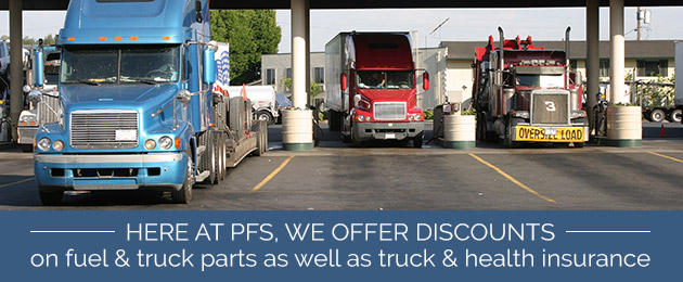 PFS Offers Discounts for Drivers on Fuel, Truck Parts and Health Insurance